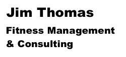 Jim Thomas, Fitness Management and Consulting